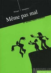 Meme Pas Mal ; Et Autres Paris Stupides - Intérieur - Format classique