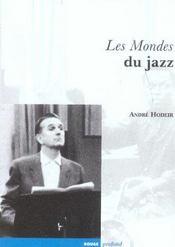 Les mondes du jazz - Intérieur - Format classique