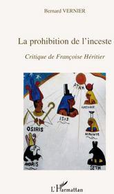 La prohibition de l'inceste ; critique de Françoise Héritier - Couverture - Format classique