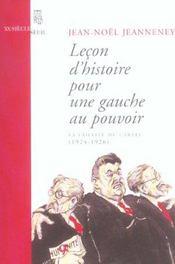 Lecon D'Histoire Pour Une Gauche Au Pouvoir - Intérieur - Format classique