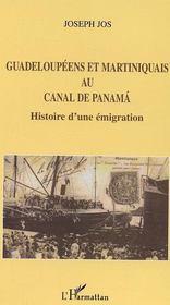 Guadeloupeens Et Martiniquais Au Canal De Panama ; Histoire D'Une Emigration - Intérieur - Format classique