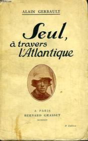 Seul,a Travers L Atlantique. - Couverture - Format classique