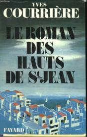 Le Roman Des Hauts De Saint Jean. - Couverture - Format classique