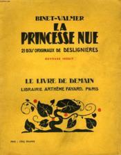 La Princesse Nue. 21 Bois Originaux Des Deslignieres. Le Livre De Demain N° 179. - Couverture - Format classique