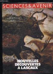Sciences Et Avenir N° 389 - Nouvelles Decouvertes A Lascaux - Perigord Noir. - Couverture - Format classique