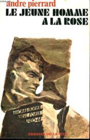 Le Jeune Homme A La Rose - Couverture - Format classique