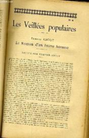 Les Veilleees Populaires N°4 - Edmond About, Le Roman D'Un Brave Homme - Couverture - Format classique