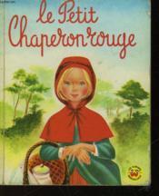 Le Petit Cheperon Rouge - Couverture - Format classique