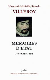 Mémoires d'Etat t.1 (1574-1591) - Couverture - Format classique