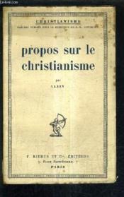 Propos Sur Le Christianisme. - Couverture - Format classique