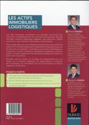 Les actifs immobiliers logistiques ; approches opérationnelle, technique et financière intégrées - 4ème de couverture - Format classique