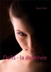 Dolls, la destinée - Couverture - Format classique
