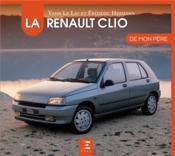 La Renault Clio - Couverture - Format classique