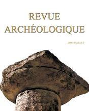 Revue Archeologique N.2006/2 - Intérieur - Format classique