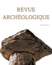Revue Archeologique N.2006/2 - Couverture - Format classique