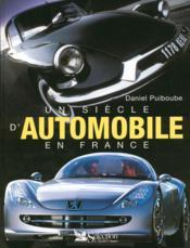 Un siecle d'automobile en france - Couverture - Format classique