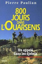 800 jours dans l'ouarsenis ; un appele dans les djebels - Intérieur - Format classique