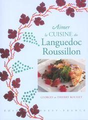 Aimer la cuisine du Languedoc-Roussillon - Intérieur - Format classique