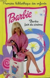 Barbie Fait Du Cinema - Couverture - Format classique