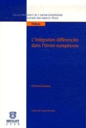 L'intégration differenciée dans l'Union européenne - Couverture - Format classique
