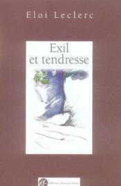 Exil et tendresse - Couverture - Format classique