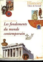 Les fondements du monde contemporain, histoire seconde - Couverture - Format classique