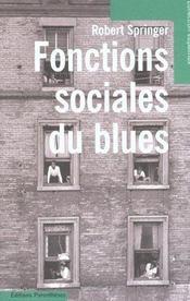 Fonctions Sociales Du Blues - Intérieur - Format classique