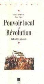 Pouvoir local et revolution 1780-1850 - Couverture - Format classique