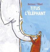 Titus L'Elephant - Couverture - Format classique