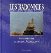 Les baronnies ; quatre saisons en drôme provençale - Intérieur - Format classique