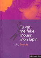 Tu Vas Me Faire Mourir Mon Lapin - Intérieur - Format classique