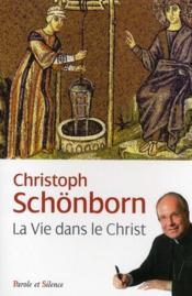Vie dans le Christ - Couverture - Format classique