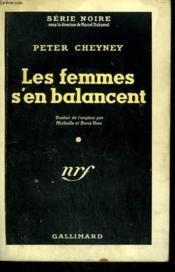 Les Femmes S'En Balancent. Collection : Serie Noire N° 22 - Couverture - Format classique