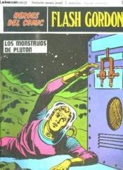 Flash Gordon N° 93. Los Monstruos De Pluton. Texte En Espagnol. - Couverture - Format classique