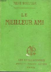 Le Meilleur Ami. Collection Les Livres Nouveaux. - Couverture - Format classique