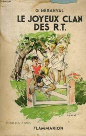 Le Joyeux Clan Des R.T. Collection : Pour Les Jeunes. - Couverture - Format classique