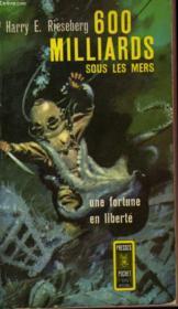 600 Milliards Sous Les Mers - I Dive For Treasure - Couverture - Format classique