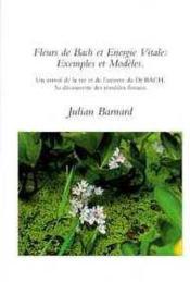 Fleurs De Bach Et Energie Vitale - Couverture - Format classique