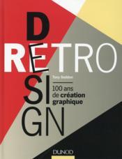 Retro design ; 100 ans de création graphique - Couverture - Format classique