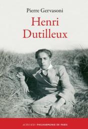 Henri Dutilleux - Couverture - Format classique