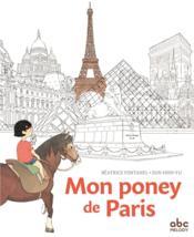 Mon poney de Paris - Couverture - Format classique