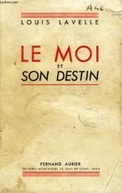 Le Moi Et Son Destin - Couverture - Format classique