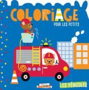 Mon p'tit Hemma ; coloriage pour les petits ; les véhicules ; camion de pompier - Couverture - Format classique