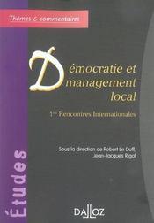 Démocratie et management local ; 1ères rencontres internationales - Intérieur - Format classique