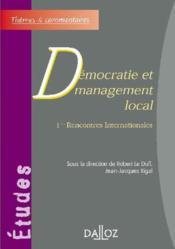 Démocratie et management local ; 1ères rencontres internationales - Couverture - Format classique