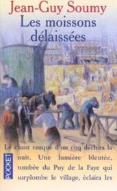 Les Moissons Delaissees - Couverture - Format classique