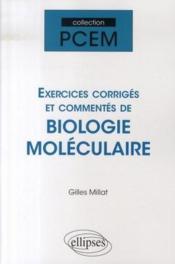 Exercices corrigés et commentés de biologie moléculaire - Couverture - Format classique