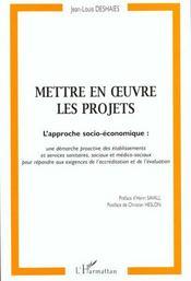 Mettre En Oeuvre Les Projets ; L'Approche Socio-Economique - Intérieur - Format classique