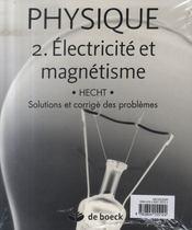 Physique t.2 ; électricité et magnétisme - 4ème de couverture - Format classique