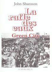 La Rafle Des Eaux T.2 ; Green City - Intérieur - Format classique